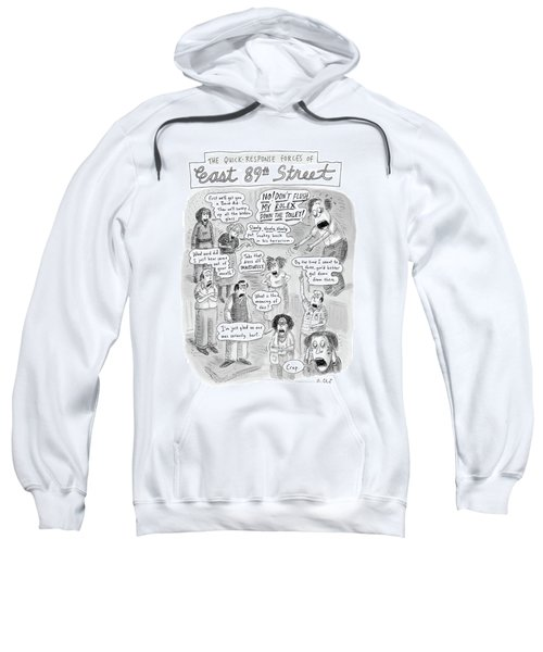 Quick Response Forces At East 89th Street Sweatshirt