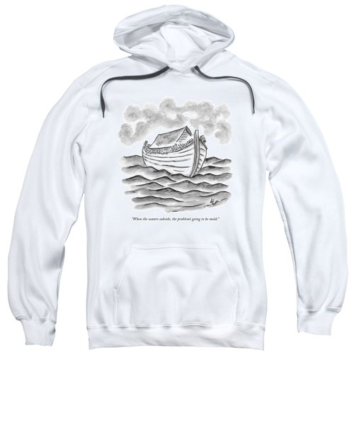 When The Waters Subside Sweatshirt