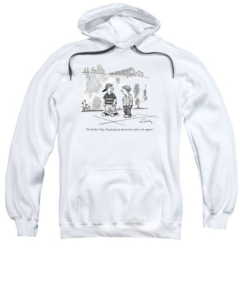 For Father's Day Sweatshirt