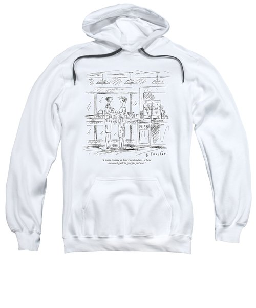 I Want To Have At Least Two Children - Sweatshirt