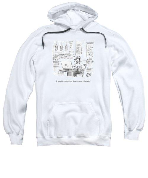 It Was The Best Of Starbucks.  It Was The Worst Sweatshirt