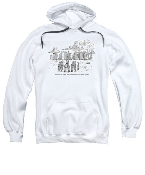 Now That We Can Tell Time Sweatshirt