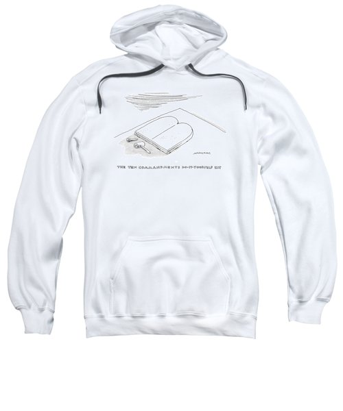 The Ten Commandments Do-it-yourself Kit Sweatshirt