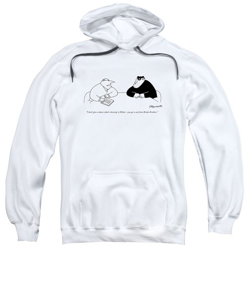 I Don't Give A Damn What's Showing In Milan - Sweatshirt