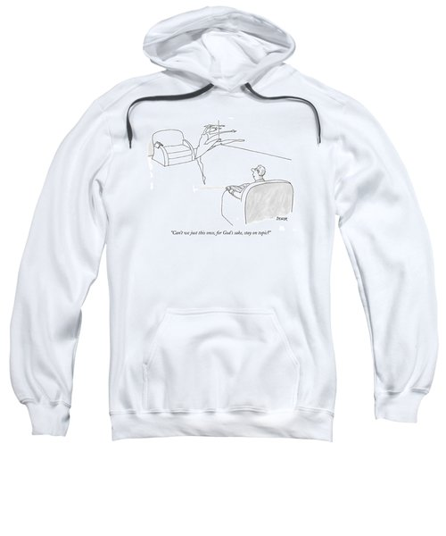 Can't We Just This Once Sweatshirt