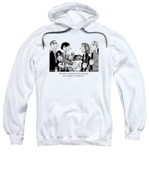 We Think It's Important To Meet The Parents Sweatshirt