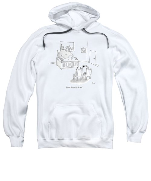 I Think This One's In The Bag Sweatshirt