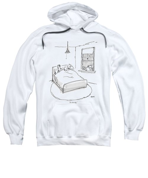 It's The Dog Sweatshirt
