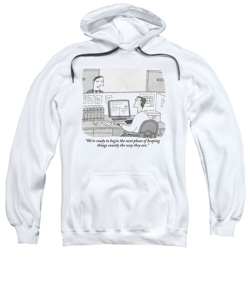 A Boss Speaks To His Employee Who Is Working Sweatshirt