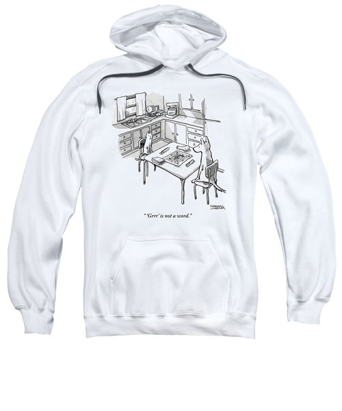 A Cat And Dog Play Scrabble In A Kitchen. 'grrr' Sweatshirt