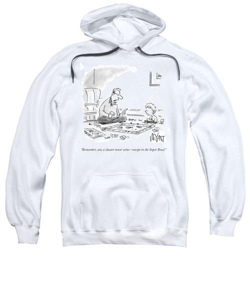 A Cheater Never Wins Sweatshirt