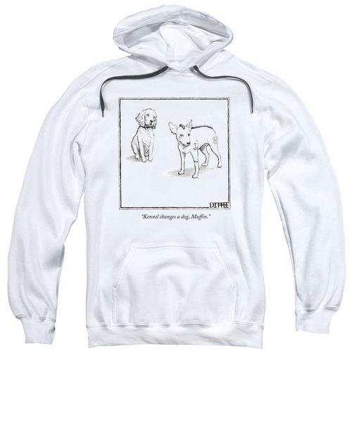Kennel Changes A Dog Muffin Sweatshirt
