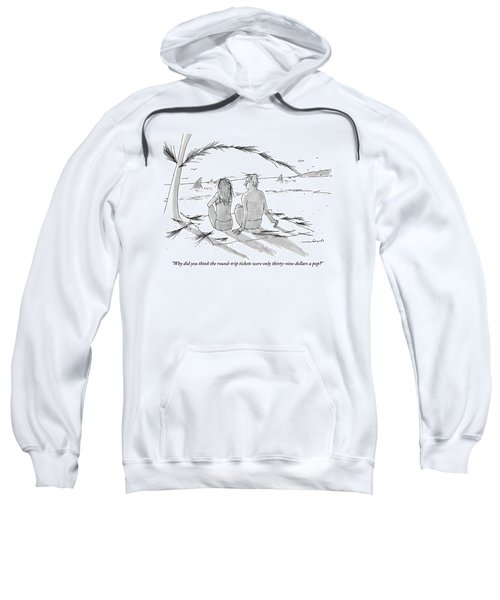 A Man And A Woman Spend A Cheap Vacation Sweatshirt