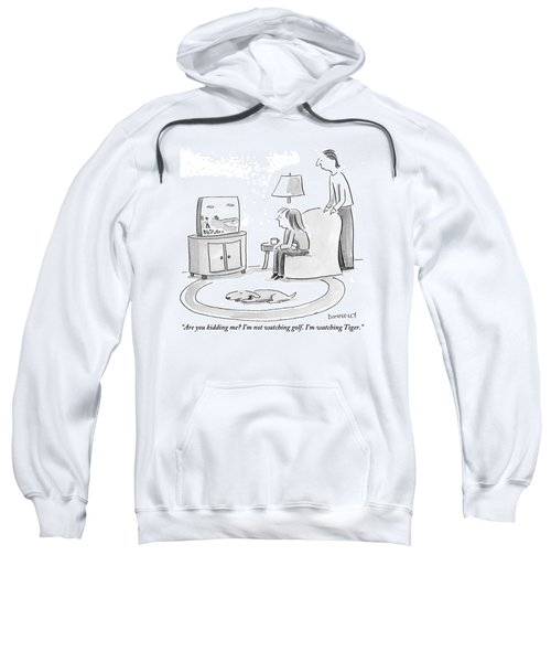 A Man And Woman Are Seen Watching Television Sweatshirt