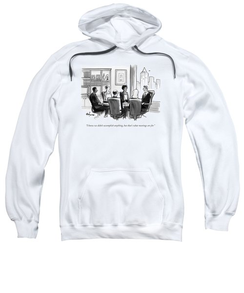 A Man Announces At A Business Conference Meeting Sweatshirt
