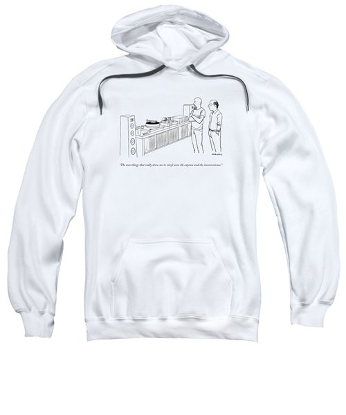 A Man Shows Another Man His Extensive Collection Sweatshirt by Alex Gregory