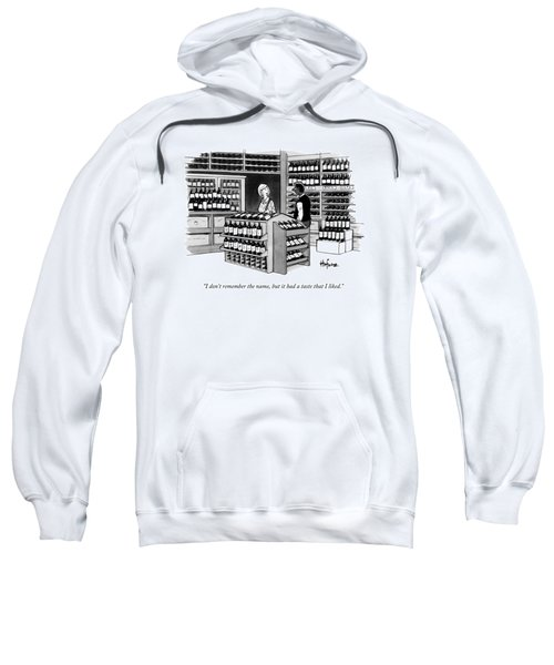 A Man Talking To An Employe At A Wine Store Sweatshirt