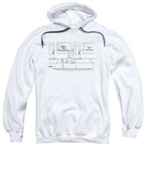 A Man Walks Past Two Shops Sweatshirt