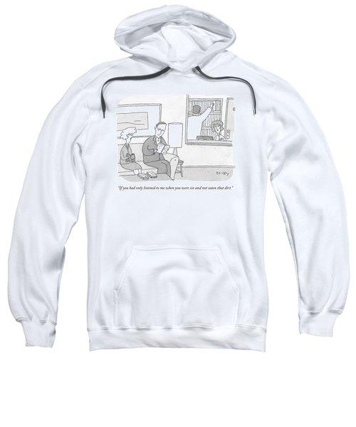 A Mother Speaks To Her Son Sweatshirt