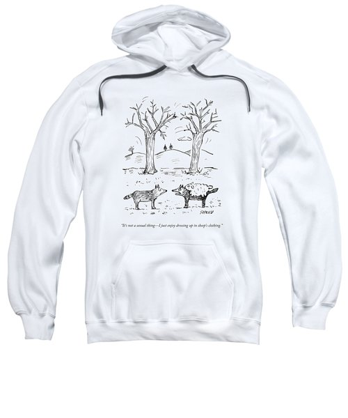 A Wolf In A Sheep Pelt Talking To Another Wolf Sweatshirt