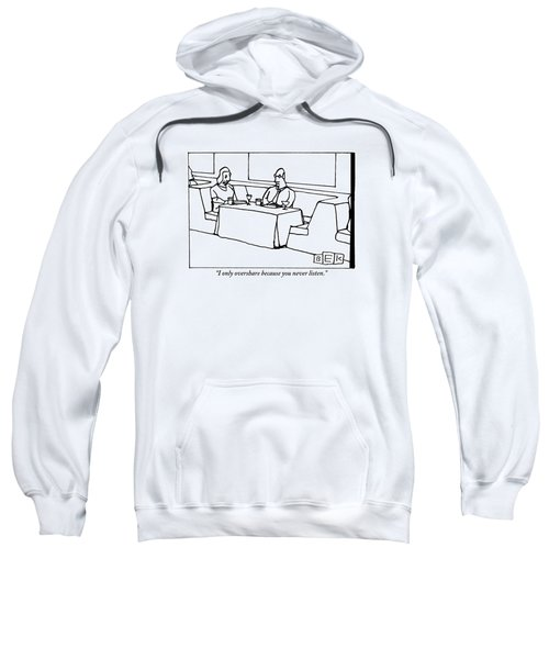 A Woman Chastising A Man At A Dinner Table Sweatshirt