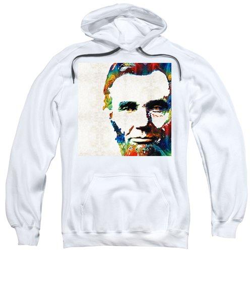 Abraham Lincoln Art - Colorful Abe - By Sharon Cummings Sweatshirt