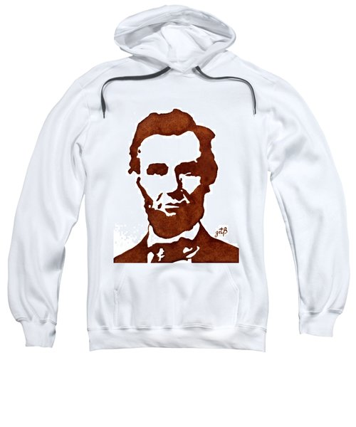 Sweatshirt featuring the painting Abraham Lincoln Original Coffee Painting by Georgeta  Blanaru