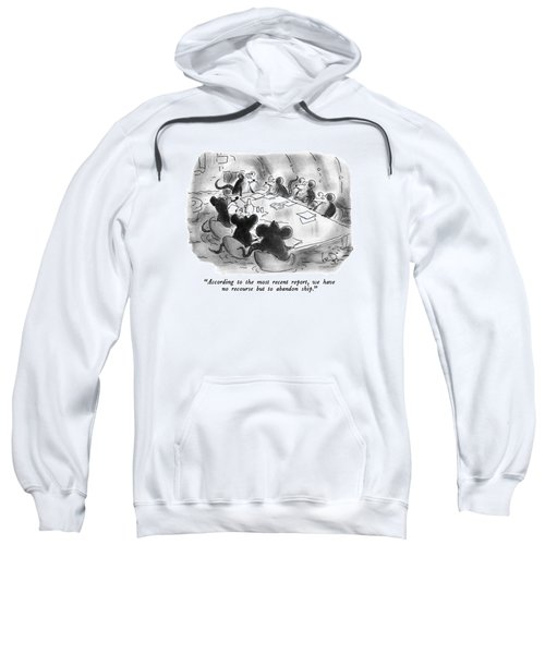 According To The Most Recent Report Sweatshirt