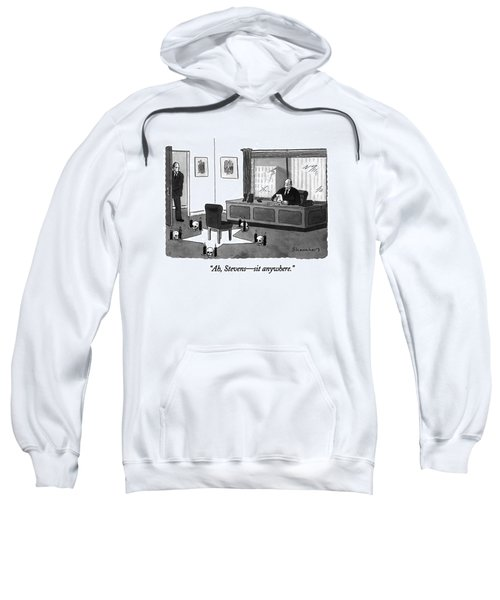 Ah, Stevens - Sit Anywhere Sweatshirt