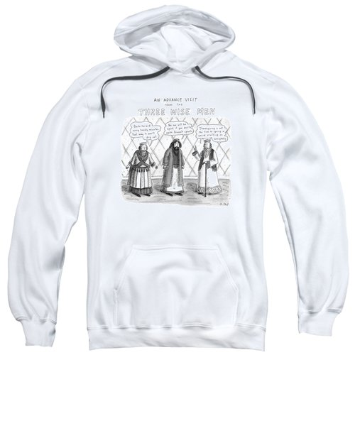 An Advance Visit From The Three Wise Men Sweatshirt
