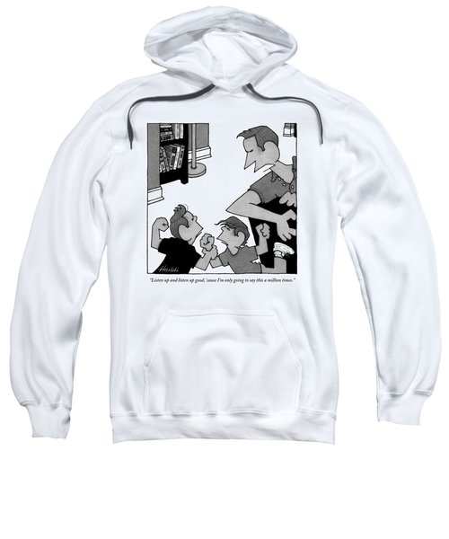An Angry Father Tells His Two Misbehaving Sons Sweatshirt