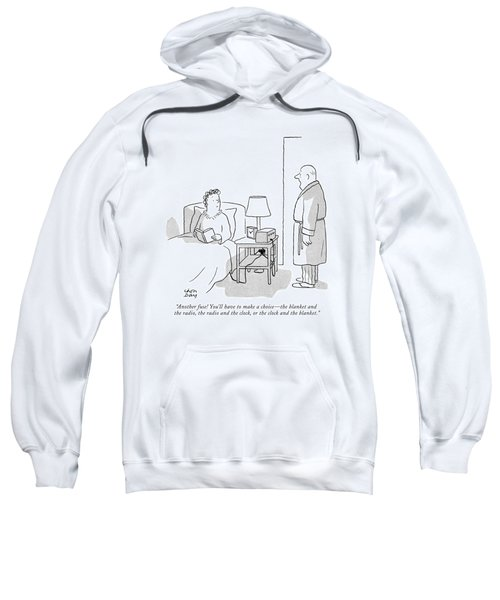 Another Fuse! You'll Have To Make A Choice - Sweatshirt