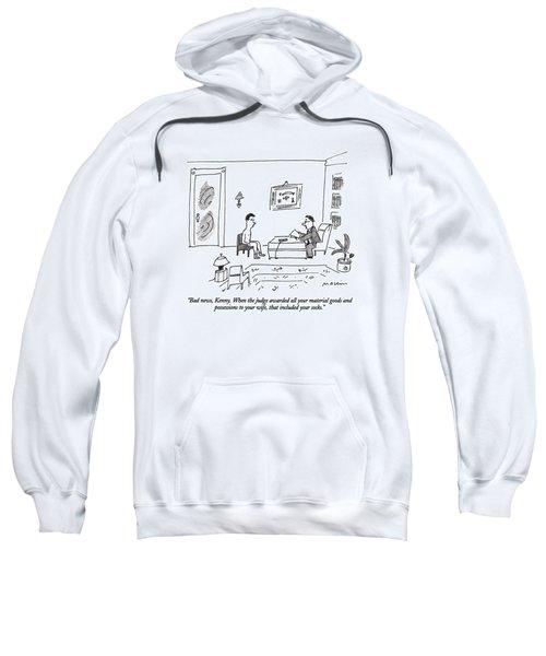 Bad News, Kenny.  When The Judge Awarded All Sweatshirt