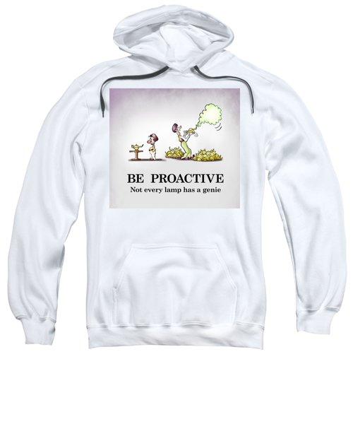 Be Proactive Sweatshirt