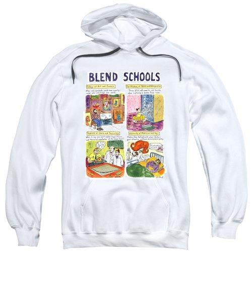 Blend Schools Sweatshirt