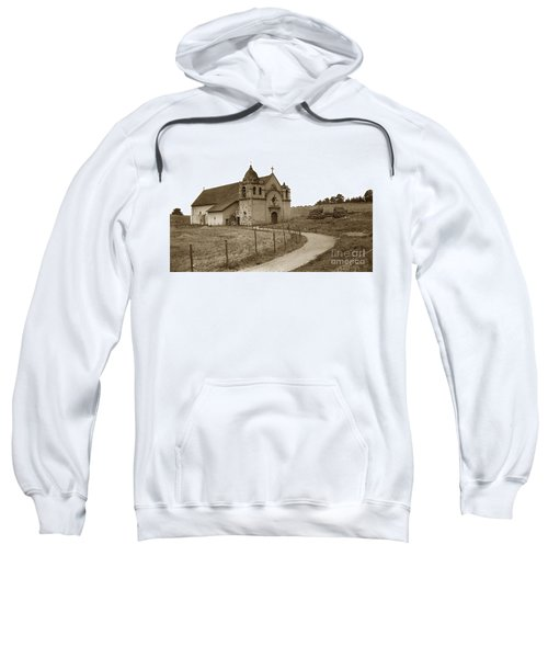 Carmel Mission Monterey Co. California Circa 1890 Sweatshirt