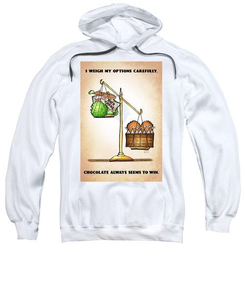 Chocolate Always Wins Sweatshirt