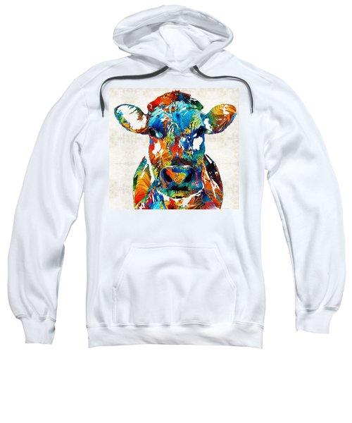 Colorful Cow Art - Mootown - By Sharon Cummings Sweatshirt