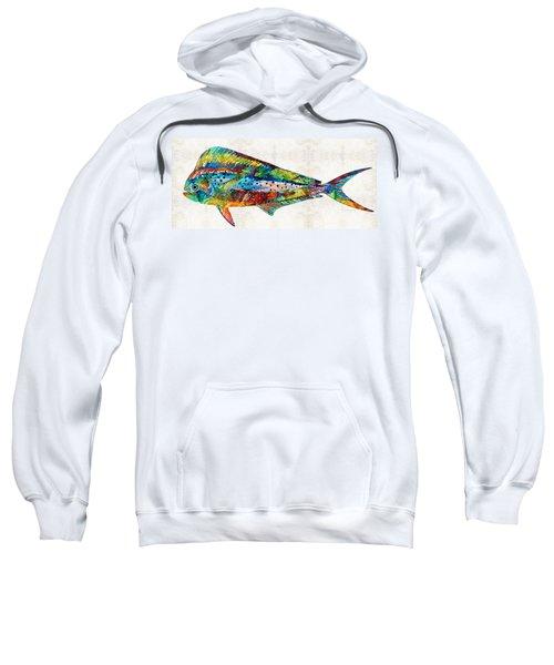 Colorful Dolphin Fish By Sharon Cummings Sweatshirt