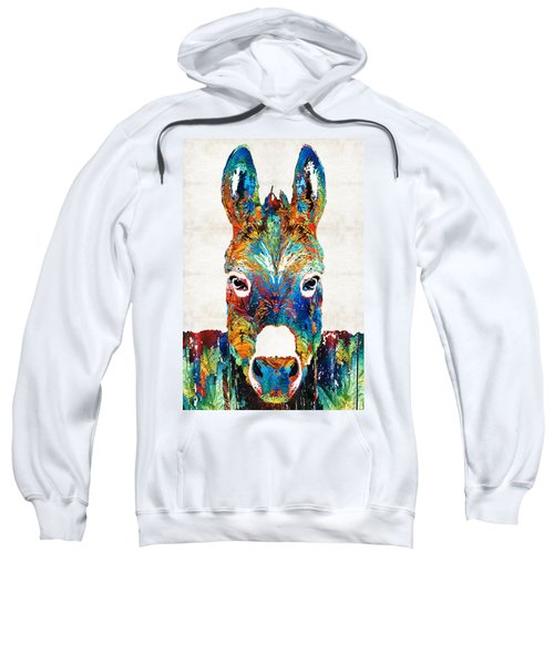 Colorful Donkey Art - Mr. Personality - By Sharon Cummings Sweatshirt by Sharon Cummings