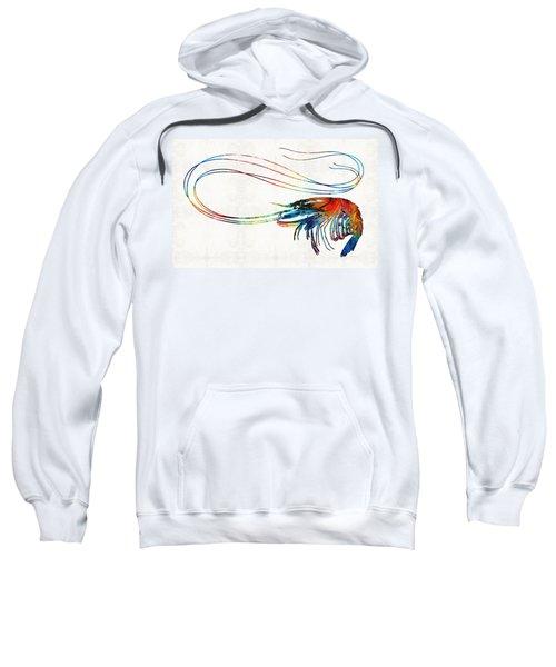 Colorful Shrimp Art By Sharon Cummings Sweatshirt