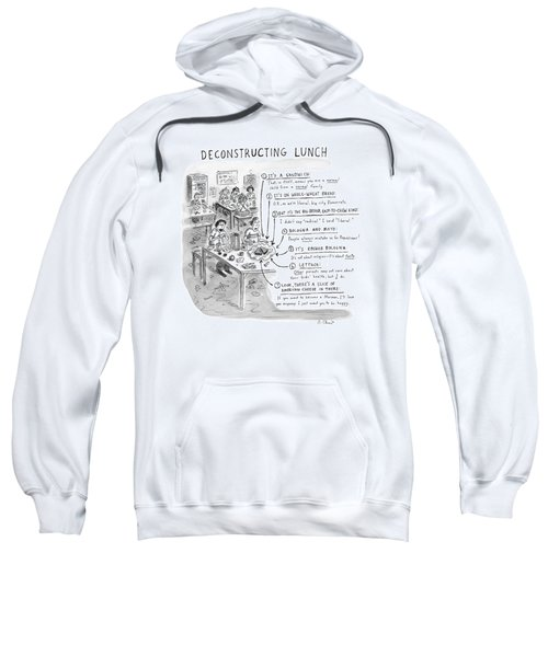 Deconstructing Lunch Sweatshirt