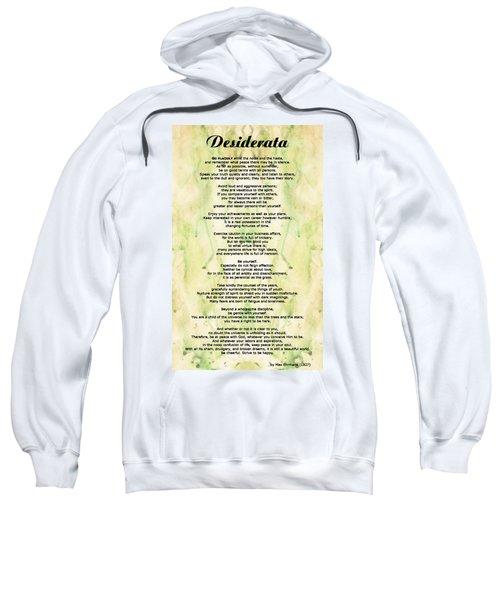 Desiderata 5 - Words Of Wisdom Sweatshirt