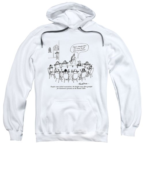Despite Some Initial Reservations Sweatshirt