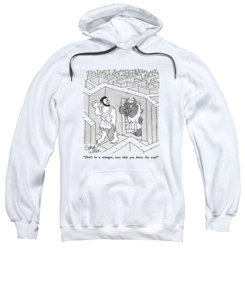Don't Be A Stranger Sweatshirt