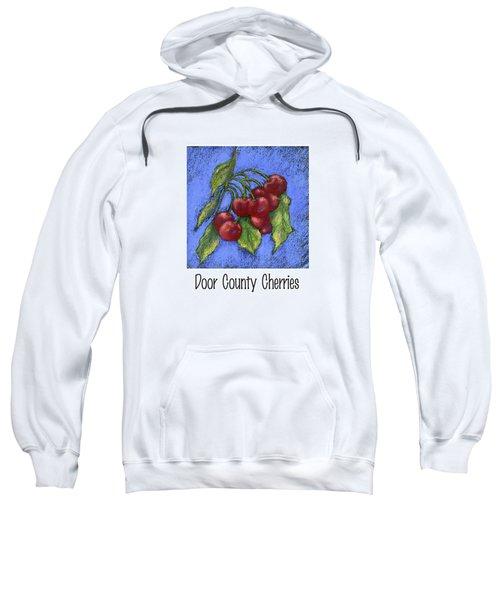 Door County Cherries Sweatshirt