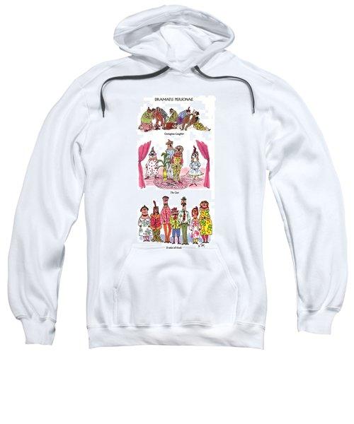 Dramatis Personae Sweatshirt