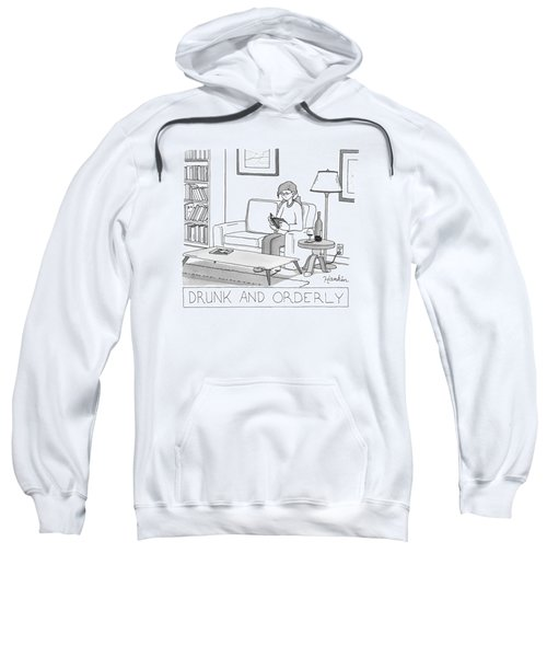 Drunk And Orderly -- A Woman Reads A Book Sweatshirt