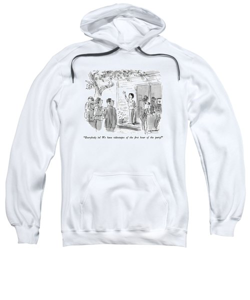 Everybody In!  We Have Videotapes Of The First Sweatshirt