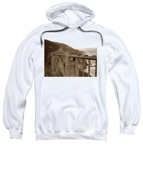 First Cars Across Bixby Creek  Bridge Big Sur California  Nov. 1932 Sweatshirt